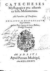 Catecheses Mystagogicae pro aduenis ex secta Mahometana ...