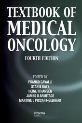 Textbook of Medical Oncology, Fourth Edition: Edition 4