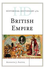 Historical Dictionary of the British Empire