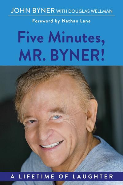 Download Five Minutes  Mr  Byner Book