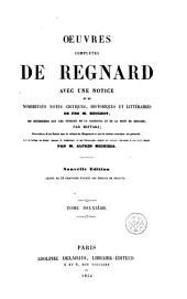 Oeuvres complètes de Regnard: Volume2