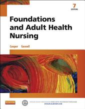 Foundations and Adult Health Nursing: Edition 7