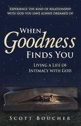 When Goodness Finds You Book PDF
