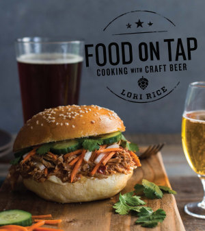 Food on Tap  Cooking with Craft Beer