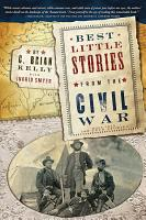 Best Little Stories from the Civil War PDF