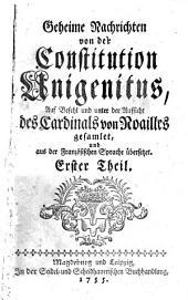 Geheime Nachrichten von der Constitution Unigenitus: 1