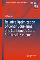Relative Optimization of Continuous Time and Continuous State Stochastic Systems PDF