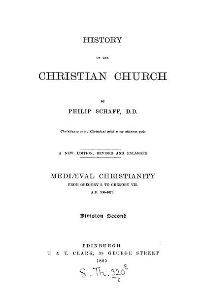 Download History of the Christian Church  A D  1 311  Medi  val Christianity  A D  590 1073 Book