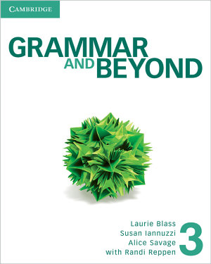 Grammar and Beyond Level 3 Student s Book