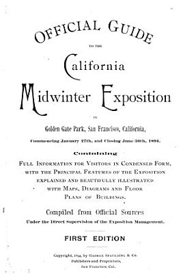 Official Guide to the California Midwinter Exposition in Golden Gate Park  San Francisco     PDF