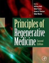 Principles of Regenerative Medicine: Edition 2
