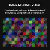 Evolution  re Algorithmen und Generative Kunst Evolutionary Computation and Generative Art PDF