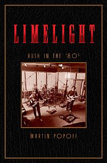 Limelight  Rush in the    80s Book