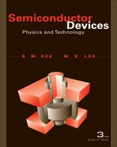 Semiconductor Devices: Physics and Technology, 3rd Edition: Physics and Technology