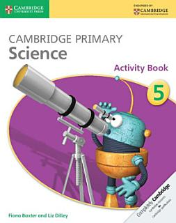 Cambridge Primary Science Stage 5 Activity Book Book