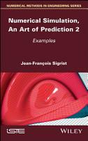 Numerical Simulation  An Art of Prediction  Volume 2 PDF