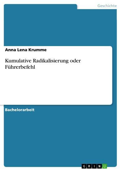 Kumulative Radikalisierung oder F  hrerbefehl PDF