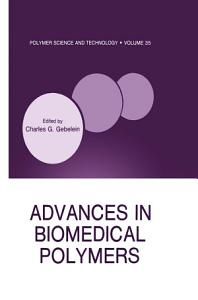 Advances in Biomedical Polymers
