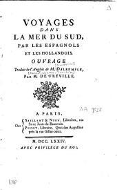 Voyages dans la Mer du Sud par les Espagnols et les Hollandois