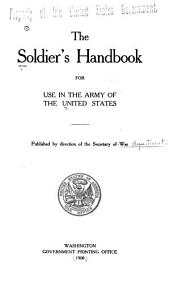 The Soldier's Handbook for Use in the Army of the United States