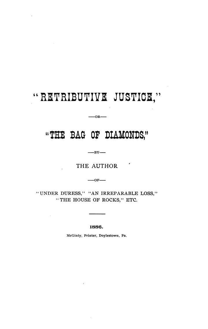 Retributive Justice, Or, The Bag of Diamonds