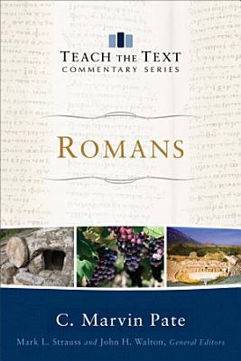 Romans  Teach the Text Commentary Series  PDF