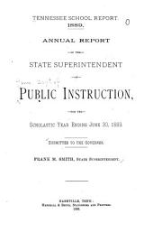 Annual Report of the State Superintendent of Public Instruction of Tennessee for the Scholastic Year Ending ...
