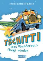 Tschitti   Das Wunderauto fliegt wieder PDF