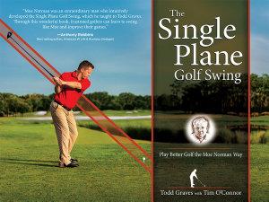 The Single Plane Golf Swing PDF