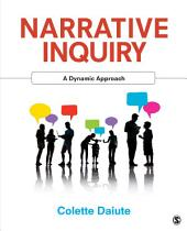 Narrative Inquiry: A Dynamic Approach