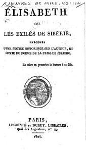 Oeuvres de Mme. Cottin: Mathilde; ou, Mémoires tirés de l'histoire des croisades (cont'd) Élisabeth; ou, Les exilés de Siberie. La prisede Jericho