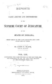 Reports of Cases Argued and Determined in the Supreme Court of Judicature of the State of Indiana: 1876, Volume 53