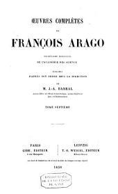 Oeuvres complètes de François Arago: Volume7