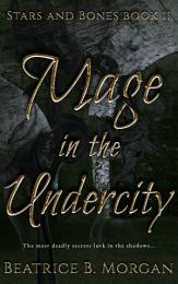Mage in the Undercity