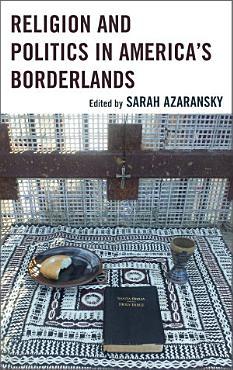 Religion and Politics in America s Borderlands PDF