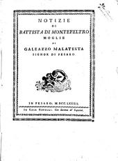 Notizie di Battista di Montefeltro moglie di Galeazzo Malatesta signor di Pesaro