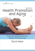 Health Promotion and Aging  Eighth Edition PDF
