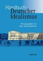 Handbuch Deutscher Idealismus PDF