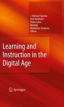 Learning and Instruction in the Digital Age PDF