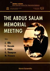 The Abdus Salam Memorial Meeting