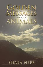 Golden Messages from the Animals