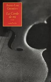 La Corde de mi: Un roman envoûtant
