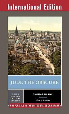 Jude the Obscure  Third International Edition   Norton Critical Editions
