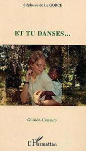Et tu danses... Guinée-Conakry