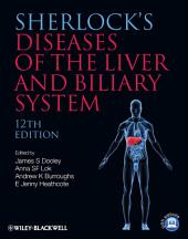 Sherlock's Diseases of the Liver and Biliary System: Edition 12