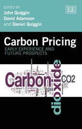 Carbon Pricing: Early Experience and Future Prospects