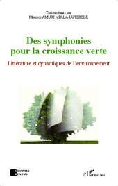 Des symphonies pour la croissance verte: Littérature et dynamiques de l'environnement