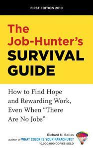 The Job Hunter s Survival Guide Book