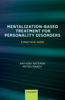 Mentalization Based Treatment for Personality Disorders