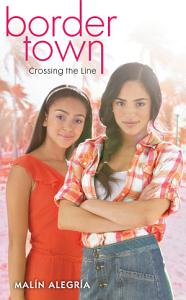 Border Town  1  Crossing the Line Book